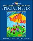 Friend, Marilyn: Including Students with Special Needs: A Practical Guide for Classroom Teachers, MyLabSchool Edition (3rd Edition)