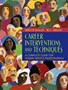 Career Interventions and Techniques: A…