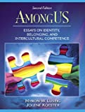 Lustig, Myron W.: AmongUS: Essays On Identity , Belonging, And Intercultural Competence