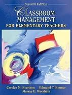 Classroom Management for Elementary Teachers…
