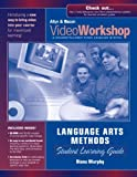 Murphy, Diana: VideoWorkshop for Language Arts Methods: Student Learning Guide w/ CD-ROM