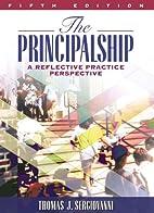 The principalship : a reflective practice…