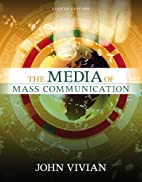 Media of Mass Communication, The (8th…