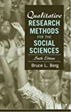 Berg, Bruce L.: Qualitative Research Methods for the Social Sciences