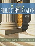 Middleton, Kent R.: The Law of Public Communication, 2007 Update Edition