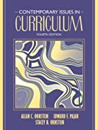 Contemporary Issues in Curriculum by Allan…