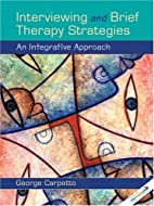 Interviewing and Brief Therapy Strategies:…
