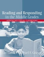 Reading and Responding in the Middle Grades:…