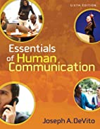 Essentials of Human Communication by Joseph…