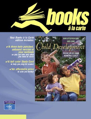 child-development-principles-and-perspectives-books-a-la-carte-edition