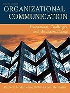 Organizational Communication: Foundations,…