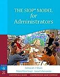 Short, Deborah J.: The SIOP Model for Administrators