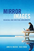 Mirror Images: Reading and Writing Arguments…