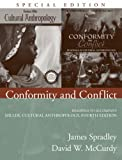 McCurdy, David W.: Conformity and Conflict