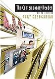 Goshgarian, Gary: The Contemporary Reader, 9th Edition