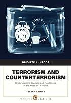 Terrorism and counterterrorism understanding…