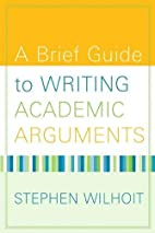 A Brief Guide to Writing Academic Arguments…