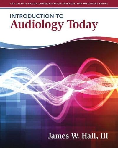 introduction-to-audiology-today-allyn-bacon-communication-sciences-and-disorders