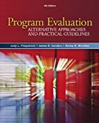 Program Evaluation: Alternative Approaches…