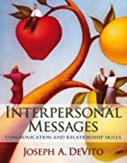 Interpersonal Messages: Communication and…