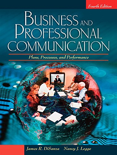 business-and-professional-communication-plans-processes-and-performance-4th-edition