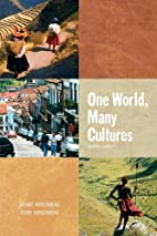 One World, Many Cultures (7th Edition) by…