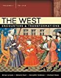 Levack, Brian: West: Encounters & Transformations, Volume 1 (to 1715) Value Pack (includes MyHistoryLab with E-Book Student Access Code for Wld Hist/West Civ - ... Vol. I & II)  & Mapping Western Civilization)