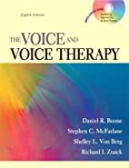 The Voice and Voice Therapy (8th Edition) by…