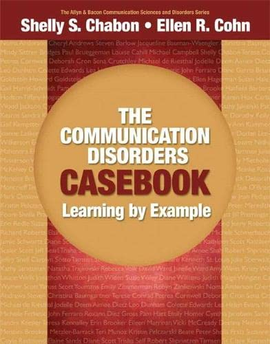 the-communication-disorders-cas-learning-by-example-allyn-bacon-communication-sciences-and-disorders