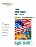 Nash, Gary B.: The American People: Creating a Nation and a Society, Combined Volume, VangoBooks