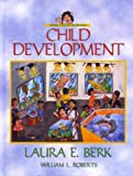 Berk, Laura E.: Child Development, Third Canadian Edition (3rd Edition)