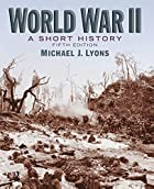 World War II: A Short History (5th Edition)…