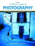 London, Barbara: Short Course In Photography Value Package (includes MyPhotographyKit Student Access ) (7th Edition)