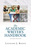 Rosen, Leonard J.: Academic Writer's Handbook: Value Pack (includes MyCompLab NEW Student Access& What Every Student Should Know About Avoiding Plagiarism)