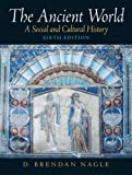 Nagle, D. Brendan: Ancient World: A Social And Cultural History- (Value Pack w/MySearchLab) (7th Edition)