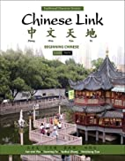 Chinese Link: Beginning Chinese, Traditional…