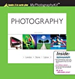 London, Barbara: Photography, Books a la Carte Plus MyPhotographyKit (9th Edition)