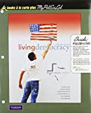 Shea, Daniel M.: Living Democracy, Brief Texas Edition, Books a la Carte Plus MyPoliSciLab (2nd Edition)