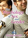 Smith, Barbara: Psychology Of Sex And Gender- (Value Pack w/MySearchLab)