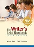 Rosa, Alfred / Eschholz, Paul W.: The Writer's Brief Handbook: Mla Update Edition
