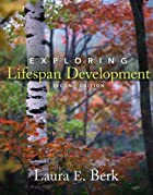 Exploring Lifespan Development by Laura E.…