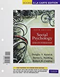 Kenrick, Douglas T.: Social Psychology, Books a la Carte Edition (5th Edition)
