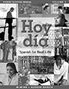 Student Activities Manual for Hoy dia:…