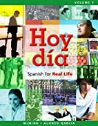 Hoy Día: Spanish for Real Life, Volume 2 (3…