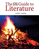 Nixon, Cheryl L.: The DK Guide to Literature