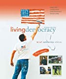 Shea, Daniel M.: Living Democracy, 2010 Update, Brief California Edition (2nd Edition)
