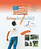 Shea, Daniel M.: Living Democracy, 2010 Update, Brief Texas Edition (2nd Edition)