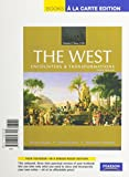 Levack, Brian: The West: Encounters & Transformations, Volume 2, Books a la Carte Plus MyHistoryLab -- Access Card Package (3rd Edition)