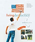 Shea, Daniel M.: Living Democracy, 2010 Update Edition, California Edition (2nd Edition)