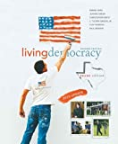 Shea, Daniel M.: Living Democracy, 2010 Update, Texas Edition (2nd Edition)